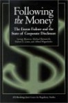 Following the Money: The Enron Failure and the State of Corporate Disclosure - George Benston, George J. Benston, Robert E. Litan, Alfred Wagenhofer