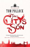 The City's Son - Tom Pollock