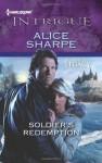 Soldier's Redemption - Alice Sharpe