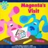 Magenta's Visit (Blue's Clues) - Alice Wilder, Traci Paige Johnson, Karen Craig