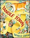 Tangle Town - Kurt Cyrus