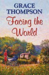 Facing the World - Grace Thompson, Janine Cooper-Marshall