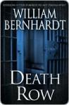 Death Row Death Row Death Row - William Bernhardt
