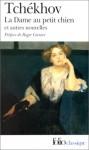 La Dame au petit chien et autres nouvelles - Anton Chekhov