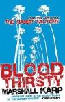 Bloodthirsty - Marshall Karp