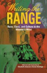 Writing the Range: Race, Class, and Culture in the Women's West - Susan Armitage, Elizabeth Jameson