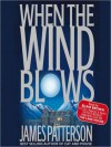 When the Wind Blows (Audio) - James Patterson