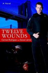 Twelve Wounds - Steven Lehrer