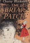 The Briar Patch - Charity Blackstock