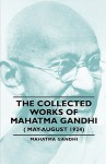 The Collected Works of Mahatma Gandhi, 5-8/1924 - Mahatma Gandhi