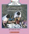Como Nos Orientamos? = We Need Directions! - Sarah De Capua, Eida DelRisco