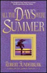 All the Days Were Summer - Robert Funderburk
