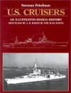 U.S. Cruisers: An Illustrated Design History - Norman Friedman, A.D. Baker III, Alan Raven