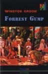Forrest Gump - Winston Groom, Božica Jakovlev, Igor Kordej