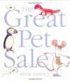 The Great Pet Sale - Mick Inkpen
