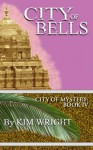 City of Bells - Kim Wright