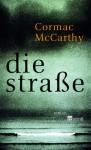 Die Straße - Cormac McCarthy