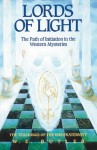 Lords of Light: The Path of Initiation in the Western Mysteries: The Teachings of the Ibis Fraternity - W.E. Butler, M.A. Geikie, Toni Geikie