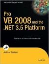 Pro VB 2008 and the .NET 3.5 Framework (Pro) - Andrew Troelsen
