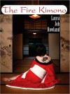 The Fire Kimono (Sano Ichiro Series #13) - Laura Joh Rowland, Bernadette Dunne