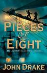 Pieces of Eight - John Drake