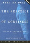 The Practice of Godliness (Audio) - Jerry Bridges, Lloyd James