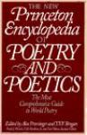 New Princeton Encyclopedia of Poetry and Poetics - Alex Preminger, T.V.F. Brogan, O.B. Hardison Jr.