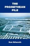 The Promethean File - Ron Edwards