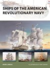 Ships of the American Revolutionary Navy (New Vanguard) - Mark Lardas, Tony Bryan