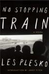No Stopping Train - Les Plesko