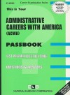 This Is Your Administrative Careers with America (ACWA) Passbook - Jack Rudman
