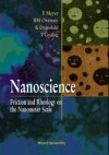 Nanoscience: Friction And Rheology On The Nanometer Scale - E. Meyer