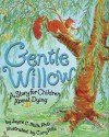 Gentle Willow: A Story for Children About Dying - Joyce C. Mills, Cary Pillo