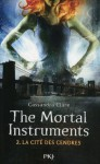 The Mortal Instruments - tome 2 (French Edition) - Julie Lafon, Cassandra Clare