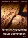Forensic Accounting And Fraud Examination - Mary-Jo Kranacher, Richard Riley, Joseph T. Wells
