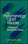 The Phenomenology of Spirit Reader: Critical and Interpretive Essays (Suny Series in Hegelian Studies) - Jon Stewart