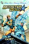 Booster Gold: Blue and Gold SC - Geoff Johns, Jeff Katz, Dan Jurgens, Norm Rapmund