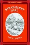 Strawberry Girl (Newbery Library) - Lois Lenski