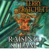 Raising Steam: (Discworld novel 40) - Terry Pratchett