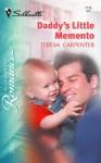 Daddy's Little Memento (Silhouette Romance, #1716) - Teresa Carpenter