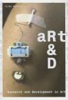 Art&d: Research and Development in Art - NAi Publishers, Arjen Mulder