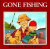 Gone Fishing - Earlene Long, Richard Brown
