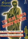 The Blue Santo Murder Mystery - Margaret Armstrong
