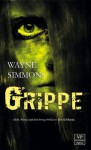 Grippe - Wayne Simmons
