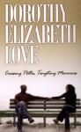 Crossing Paths Tempting Memories - Dorothy Elizabeth Love