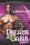 Dreams of the Oasis Volume IV - Anya Bast, Lena Matthews, N.J. Walters, Ravyn Wilde, Kris Starr