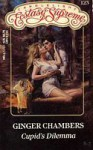 Cupid's Dilemma (Candlelight Ecstasy Supreme, No 123) - Ginger Chambers