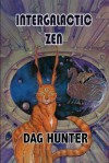 Intergalactic Zen - Dag Hunter, Angela Thang, Mike Dubisch