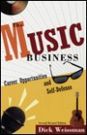 The Music Business: Career Opportunities and Self-Defense - Dick Weissman