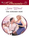 The Kyriakis Baby (Greek Tycoons) - Sara Wood